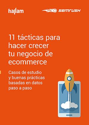 Descargar eBook: Estudio SEMrush: 11 tácticas para hacer crecer tu ecommerce