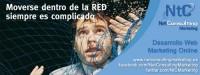 Campaña NetConsulting: Moverse dentro de la RED siempre es complicado