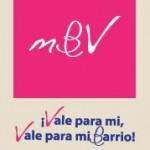 miBarrioVale: ¡Vale para mi, Vale para mi Barrio!