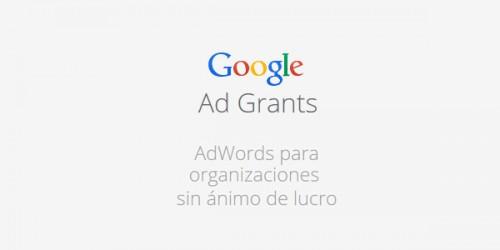 Google Grants = Google AdWords gratis para ONGs