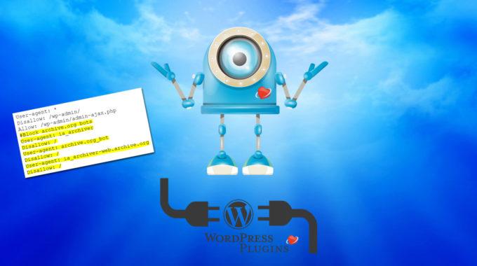Bloquear el bot de archive.org a través de robots.txt | WordPress plugin