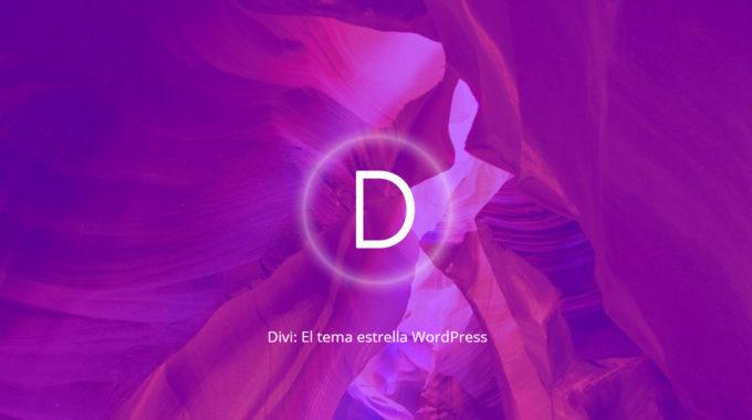 Motivos que han convertido a Divi en uno de los temas estrella de WordPress