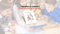 """""""MENORES EN INTERNET"""": Guía práctica para Padres"""